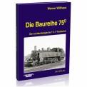 EK-Verlag 176 Die Baureihe 75.0