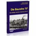 EK-Verlag 177 Die Baureihe 75.5
