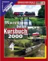 EK-Verlag 1804 Museumsbahn-Kursbuch 2000