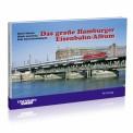 EK-Verlag 212 Das große Hamburger Eisenbahn-Album
