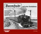 EK-Verlag 232 Darmstadt und seine Eisenbahnen