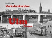 EK-Verlag 245 Verkehrsknoten Ulm