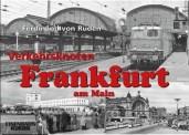 EK-Verlag 246 Verkehrsknoten Frankfurt