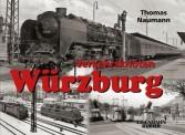 EK-Verlag 247 Verkehrsknoten Würzburg