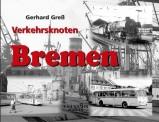 EK-Verlag 252 Verkehrsknoten Bremen