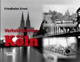 EK-Verlag 253 Verkehrsknoten Köln