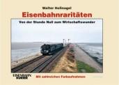 EK-Verlag 307 Eisenbahnraritäten Band 2 (Hollnagel)