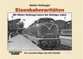 EK-Verlag 308 Eisenbahnraritäten Band 3 (Hollnagel)