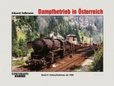 EK-Verlag 317 Dampfbetrieb in Österreich, Band 2