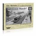 EK-Verlag 327 Alte Meister: Karl-Ernst Maedel Band 2