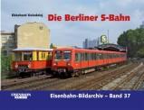 EK-Verlag 376 Die Berliner S-Bahn