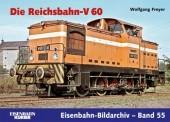 EK-Verlag 458 Die Reichsbahn V 60