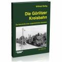 EK-Verlag 591 Die Görlitzer Kreisbahn