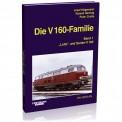 EK-Verlag 6012 Die V160 Familie Band 1