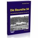 EK-Verlag 6017 Die Baureihe 94
