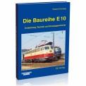 EK-Verlag 6019 Die Baureihe E 10