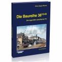 EK-Verlag 6024 Die Baureihe 38.10-40