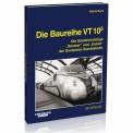 EK-Verlag 6025 Die Baureihe VT 10.5