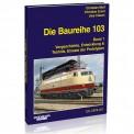 EK-Verlag 6030 Baureihe 103 - Band 1