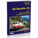 EK-Verlag 6031 Baureihe 103 - Band 2