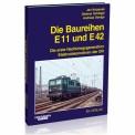 EK-Verlag 6034 Die Baureihen E 11 / E 42