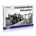 EK-Verlag 6417 Eisenbahnalbum Ruhrgebiet