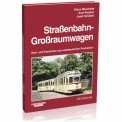 EK-Verlag 6850 Straßenbahn-Großraumwagen