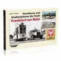 EK-Verlag 6858 Omnibusse und Straßenbahnen Frankfurt