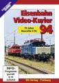 EK-Verlag 8094 Eisenbahn Video-Kurier 94