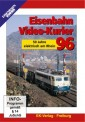 EK-Verlag 8096 Eisenbahn Video-Kurier 96