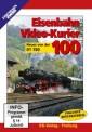 EK-Verlag 8100 Eisenbahn Video-Kurier 100