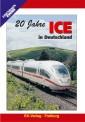 EK-Verlag 8132 20 Jahre ICE in Deutschland