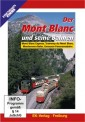 EK-Verlag 8221 Der Mont Blanc und seine Bahnen