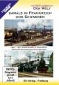 EK-Verlag 8227 Damals in Frankreich und Schweden