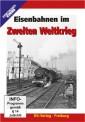 EK-Verlag 8262 Eisenbahnen im Zweiten Weltkrieg