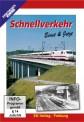 EK-Verlag 8295 Schnellverkehr, Einst & Jetzt