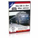 EK-Verlag 8358 Die DB in den 60er Jahren