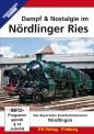 EK-Verlag 8380 Dampf & Nostalgie im Nördlinger Ries