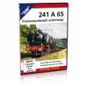 EK-Verlag 8385 241 A 65 - Franzosendampf unterwegs