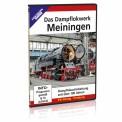 EK-Verlag 8469 DVD - Das Dampflokwerk Meiningen