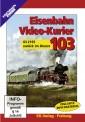 EK-Verlag 8503 Eisenbahn Video-Kurier 103