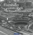 GeraMond 13031 Eisenbahn v. oben im Wirtschaftswunderl.