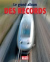 La vie du Rail 110194 Le grand album des Records