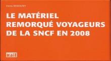 La vie du Rail 110210 Le Matériel Voyageurs de la SNCF en 2008
