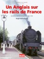 La vie du Rail 110316 Images de Trains Tome XXV