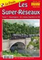 Le Train SR7 Les Super Reseaux - Tome 7