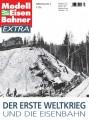 MEB 911601 Der Erste Weltkrieg und die Eisenbahn