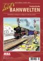 MIBA 07942 Loisl's Bahnwelten