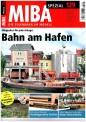 MIBA 07950 Spezial 129 - Bahn am Hafen