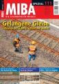 MIBA 11117 Spezial 111 Gelungene Gleise